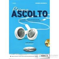 Primo Ascolto +CD (edizione aggiornata) A1-A2 (İtalyanca temel seviye Dinleme)