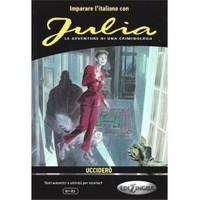 Julia: Uccidero (B1-B2)