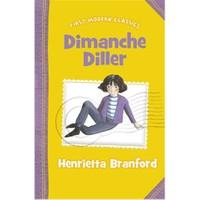 Dimanche Diller (First Modern Classics)-Henrietta Branford