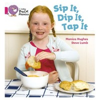 Sip It, Dip It, Tap It (Big Cat Phonics-1A Pink)