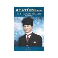 Atatürkten İz Birakan Sözler-Neşe Işıldak
