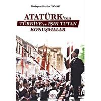 Atatürkten Türkiyeye Işık Tutan Konuşmalar