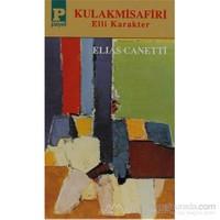 Kulak Misafiri-Elias Canetti
