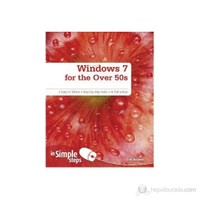 Windows 7 For The Over 50S İn Simple Steps