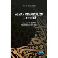 Alman Oryantalizm Geleneği-Kelam Ve İslam Felsefesi Örneği