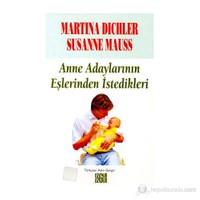 Anne Adaylarının Eşlerinden İstedikleri-Susanne Mauss