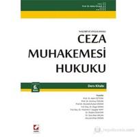 Ceza Muhakemesi Hukuku Ders Kitabı (Nazari ve Uygulamalı)
