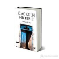 Ömürden Bir Kesit-Türkan Kebeci