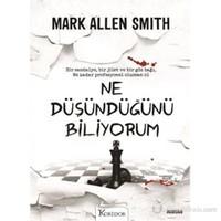 Ne Düşündüğünü Biliyorum - Mark Allen Smith