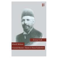 Selanik Mebusu Emanuel Karasu: Hayatı ve Siyasi Faaliyetleri