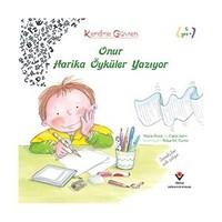 Kendine Güven: Onur Harika Öyküler Yazıyor (1.Baskı)-Carol Isern