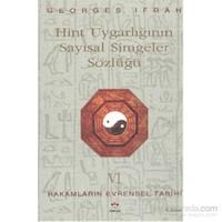 Rakamların Evrensel Tarihi Vı Hint Uygarlığının Sayısal Simgeler Sözlüğü-Georges Ifrah