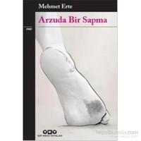 Arzuda Bir Sapma-Mehmet Erte