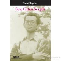 Sese Gelen Sevgili-Sami Baydar