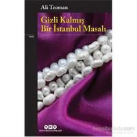 Gizli Kalmış Bir İstanbul Masalı-Ali Teoman