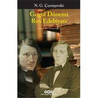 Gogol Dönemi Rus Edebiyatı-Nikolay Gavriloviç Çernişevski