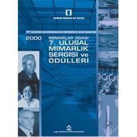 2000 Mimarlar Odası 7. Ulusal Mimarlık Sergisi Ve Ödülleri