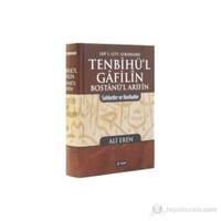 Tenbihü'l Gafilin Bostanü'l Arifin - (Sohbetler ve Nasihatler)