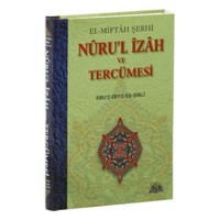 El-Miftah Şerhi Nuru'l İzah Ve Tercümesi