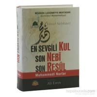 En Sevgili Kul Son Nebi Son Resul (Mevahib-i Ledünniyye Muhtasarı) - İsmail İbn Yusuf Nebhani