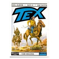 Tex Özel Albüm Sayı: 2 Kanunsuz Topraklar!-Alberto Giolitti