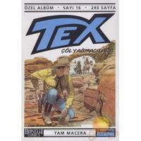 Tex 16 - Özel Albüm - Çöl Yağmacıları-Claudio Nizzi