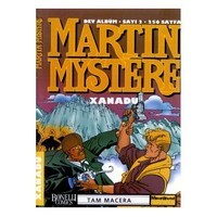 Martin Mystere Sayı: 2 Xanadu