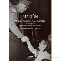 316 Gün ''Küçük Kartal''ın Kore Günlüğü – Albay Nuri Pamir'in Kore Savaşı Günlüğü ve Mektupları