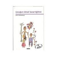 Çocuğun Görsel Sanat Eğitimi