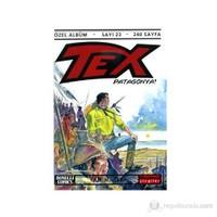 Tex Özel Albüm Sayı: 23 Patagonya