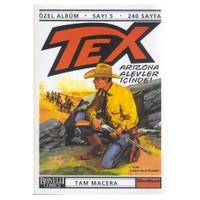 Tex - 5 / Arizona Alevler İçinde