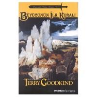Büyücünün İlk Kuralı-Terry Goodkind