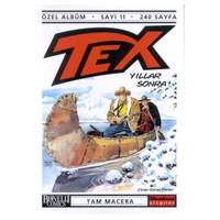 Tex - 11 / Yıllar Sonra