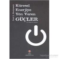 Küresel Enerjiye Yön Veren Güçler