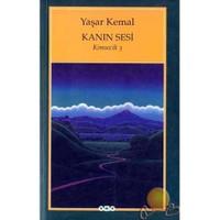 Kanın Sesi / Kimsecik -3 - Yaşar Kemal