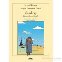 Combray – Swann'Ların Tarafı Kayıp Zamanın İzinde-Marcel Proust