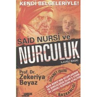 Said Nursi ve Nurculuk