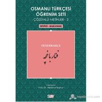 Osmanlı Türkçesi Öğrenim Seti 2 ( Seviye Başlangıç) Fenerbahçe