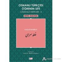 Osmanlı Türkçesi Öğrenim Seti 3 ( Seviye Başlangıç) Galatasaray-Kolektif
