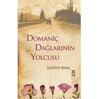 Domaniç Dağlarının Yolcusu - Şukufe Nihal