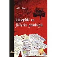12 Eylül Ve Filistin Günlüğü