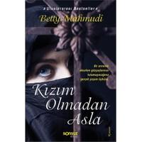 Kızım Olmadan Asla - Betty Mahmudi