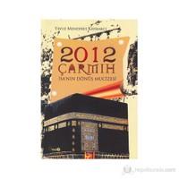 2012 Çarmıh - İsa'Nın Dönüş Mucizesi-Yavuz Menderes Kaymakçı