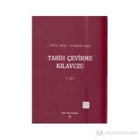 Tarih Çevirme Kılavuzu 1. Cilt