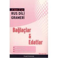 A'Dan Z'Ye Rus Dili Grameri Bağlaçlar&Edatlar-Nurcan Cip
