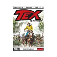 Tex Özel Albüm Sayı: 22 Seminoller-Claudıo Nizzi
