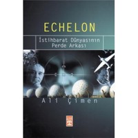 Echelon - İstihbarat Dünyasının Perde Arkası