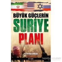 Büyük Güçlerin Suriye Planı - Ali Poyraz Gürson