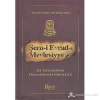Şerh-İ Evrad-I Mevleviyye (Hz. Mevlana'Nın Dualarındaki Hikmetler)-Seyyid Fazıl Mehmed Paşa