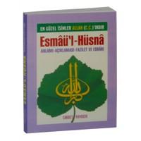 Esmaü'l-Hüsna Anlamı Açıklaması Fazileti Ve Esrarı